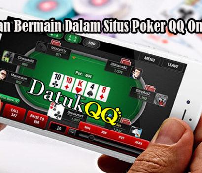 Keuntungan Bermain Dalam Situs Poker QQ Online Resmi