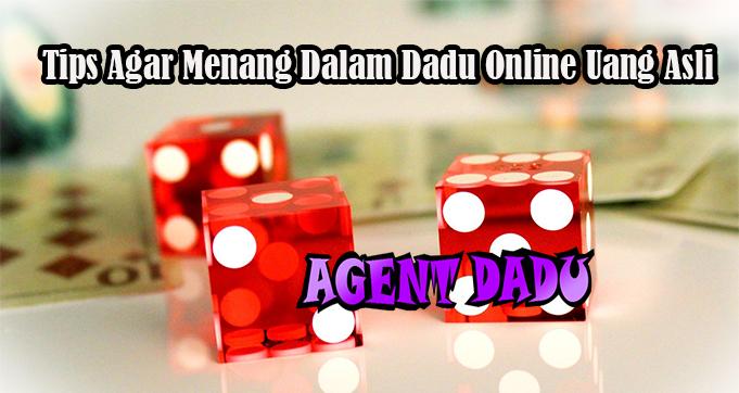 Tips Agar Menang Dalam Dadu Online Uang Asli